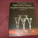 An Illustrated Guide to Eighteenth Century English Drinking Glasses ( 0845310925)