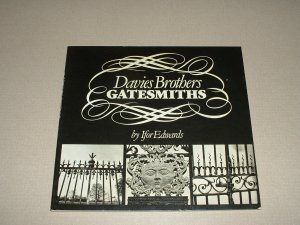 Davies Brothers Gatesmiths: Wrought Ironwork in Wales ( 0905171225)