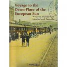 Voyage to the Dawn-Place of the European Sun ( 9759326515)