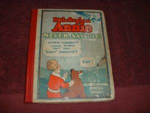 Little Orphan Annie: Never Say Die! (Book #5)