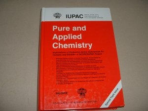 Pure and Applied Chemistry: Implications of Endocrine Active Substances for Humans & Wildlife
