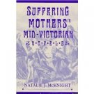 Suffering Mothers in Mid-Victorian Novels