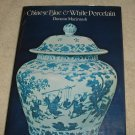 Chinese Blue & White Porcelain