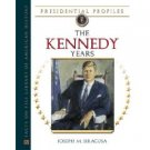 The Kennedy Years (Presidential Profiles)