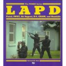 LAPD: Patrol, Swat, Air Support, K-9, Crash, and Homicide