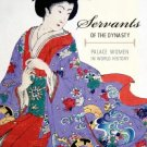 Servants of the Dynasty: Palace Women in World History