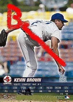 Kevin Brown 2004 base set.