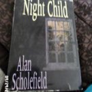 Night Child- by Alan Scholefield