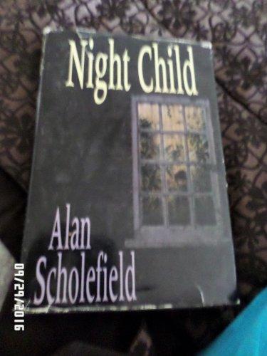 Night Child- by Alan Scholefield