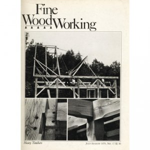 1979 FINE WOODWORKING Magazine #17 Sawmilling Heavy Timbers Routing for Inlays +