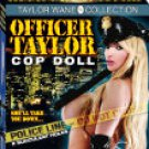Taylor Wane Officer Taylor Cop Doll