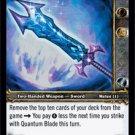 WoW World of Warcraft TCG -- Quantum Blade