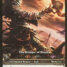 WoW World of Warcraft TCG ---- The Bringer of Death