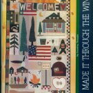 WE MADE IT THROUGH THE WINTER Country Threads Quilting Pattern Book Mary Tendall Connie Tesene