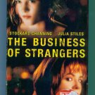 THE BUSINESS OF STRANGERS Julia Stiles Stockard Channing MGM Films VHS  Drama location132