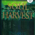 SOUL HARVEST The World Takes Sides TIM LAHAYE JERRY B JENKINS Left Behind Series Book 4