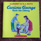 CURIOUS GEORGE VISITS THE LIBRARY Margret & H A Rey Scholastic Childrens Books loc14