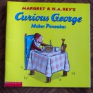 CURIOUS GEORGE MAKES PANCAKES Margret & H A Rey Scholastic Childrens Books loc14