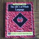 Teacher Created Materials Inc THE ABC'S OF WHOLE LANGUAGE Pamela Perkins TCM 844 Loc14