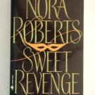 Nora Roberts SWEET REVENGE Paperback Romance Suspense location101