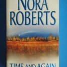 Nora Roberts TIME AND AGAIN Paperback Romance Suspense Silhouette Book location101