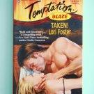 Lori Foster TAKEN! Temptation Blaze Harlequin Romance 698 September location101