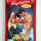 Lori Foster IN TOO DEEP Temptation Blaze Harlequin Romance 770 Feb 2000 location101