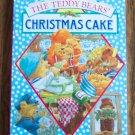 The Teddy Bears' CHRISTMAS CAKE Board Book Infant Toddler Childrens Stories Loc8