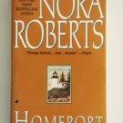 Nora Roberts HOMEPORT Paperback Romance Suspense Jove loc8