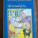THE WIZARD OF OZ The Weekly Reader Classics L Frank Baum Childrens Chapter Book loc8