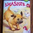 Stepping Stones SMASHER Dick King Smith Childrens Chapter Book Humor loc8