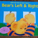 Slide the Tabs to Learn About BEARS LEFT & RIGHT Board Book Toddler Childrens