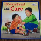 UNDERSTAND AND CARE Cheri J Meiners M Ed Learning To Get Along