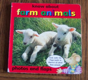 KNOW ABOUT FARM ANIMALS Photos And Flaps Board Book Toddler Childrens