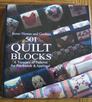 Better Homes and Gardens 501 QUILT BLOCKS Patchwork & Applique Quilting Pattens