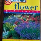 CAN'T MISS FLOWER GARDENING Teri Dunn Gardening Flowers