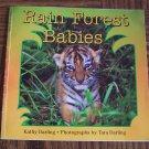 RAIN FOREST BABIES Kathy Darling Children's Storybook