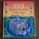 Usborne 1001 THINGS TO SPOT LONG AGO Children's Storybook