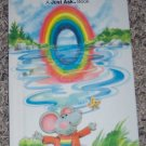 WHAT IS A RAINBOW? A Just Ask Book Weekly Reader Children's Storybook