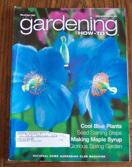 GARDENING How To March April 2003 Back Issue Magazine Cool Blue Plants