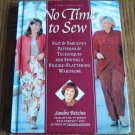 No Time to Sew Fast Fabulous Patterns & Techniques location143