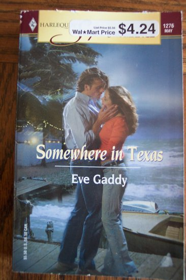 Somewhere In Texas Eve Gaddy 1276 May Harlequin Superromance Paperback Romance Novel