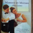 Married By Mistake Abby Gaines Harlequin Superromance  Romance Novel