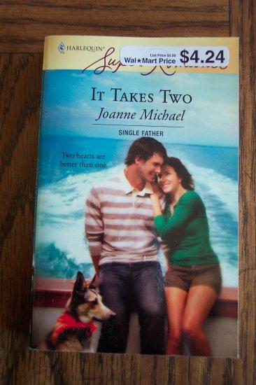 It Takes Two Joanne Michael Harlequin Superromance  Romance Novel