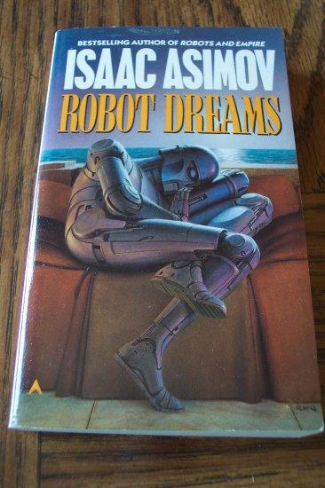 Isaac Asimov ROBOT DREAMS Science Fiction Sci-Fi Paperback Novel