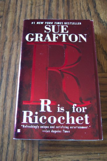 Sue Grafton R Is For Ricochet Mystery Suspense Paperback Novel