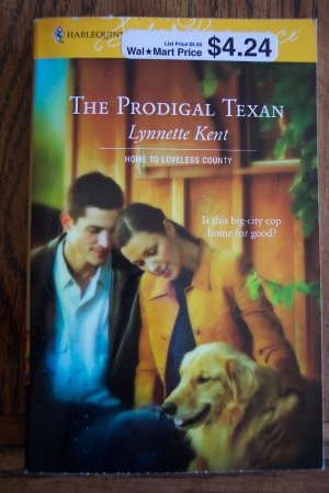 The Prodigal Texan Lynnette Kent 1326 Feb 06 Harlequin Superromance  Romance Novel