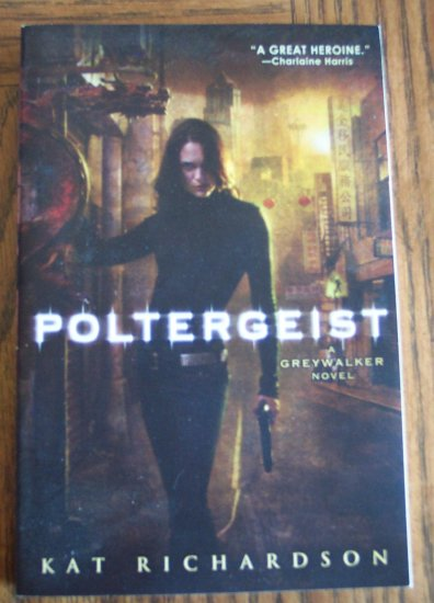 Poltergeist  A Greywalker Novel Kat Richardson Mystery Book