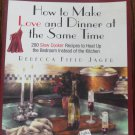 Rebecca Jager How To Make Love and Dinner at The Same Time Cookbook Cook Book location44