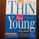 The Prevention Get Thin Get Young Plan in 12 Weeks Selene Yeager Bridget Doherty locationO2
